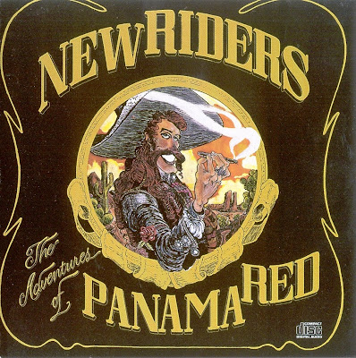 New Riders Of The Purple Sage ~ 1973 ~ The Adventures Of Panama Red