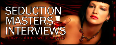 Presenting The Seduction Masters Interview Series Image