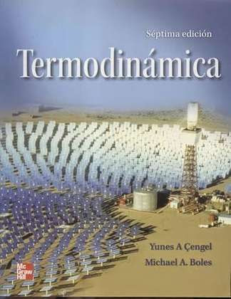 Termodinámica | 7ma Edición | Yunus Cengel , Michael Boles Gratis PDF