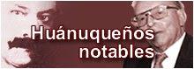 HUANUQUEÑOS NOTABLES