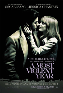 Năm Bạo Lực Nhất 18+ - A Most Violent Year 18+ poster