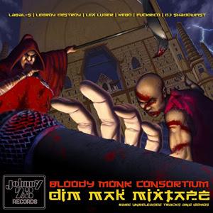 Bloody Monk Consortium - Dim Mak Mixtape