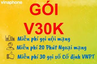 Miễn phí Gọi nội mạng, 20 phút ngoại mạng Gói V30K VinaPhone