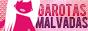 Garotas Malvadas - Músicas, Filmes, Séries, Moda, Comportamento e tudo o que uma garota deve saber!