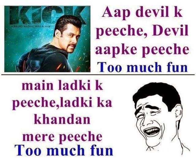 Aap Devil ke peeche, Devil aapke peeche !! Too much fun ! Kick 2014 funny meme !! Whatsapp funny picture !!