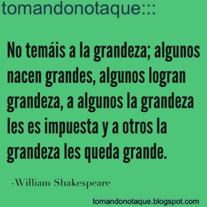 Frases Celebres Frases De Grandeza William Shakespeare