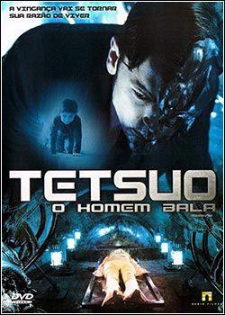 Tetsuo – O Homem Bala – DVDRip AVI Dublado