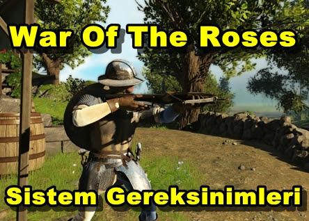 War Of The Roses Sistem Gereksinimleri