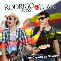 Rodrigo Rossi e Luan - Na Capota da Saveiro