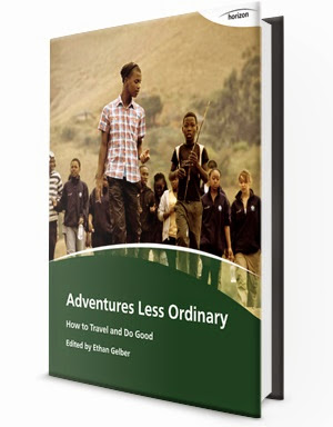 Adventures Less Ordinary: How to Travel and Do Good - a free ebook