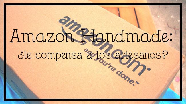 Amazon Handmade, competencia de Etsy, nueva tienda online de artesanía