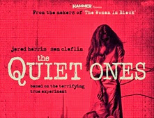 فيلم The Quiet Ones