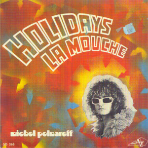 Polnareff Michel Holidays Lyrics    Polnareff Michel   Holidays