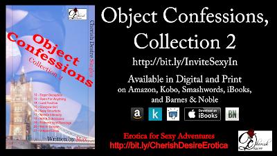 Cherish Desire Singles: Object Confessions, Collection 2, Max, erotica
