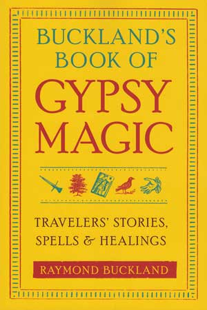 Occult Bucklands Book Of Gypsy Magic By Raymond Buckland Image