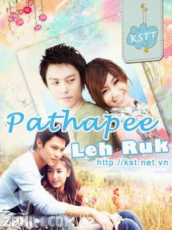 Cơn Lốc Tình - Pathapee Leh Ruk (2010) Poster