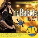 cd na balada hits 2011 jovem pan