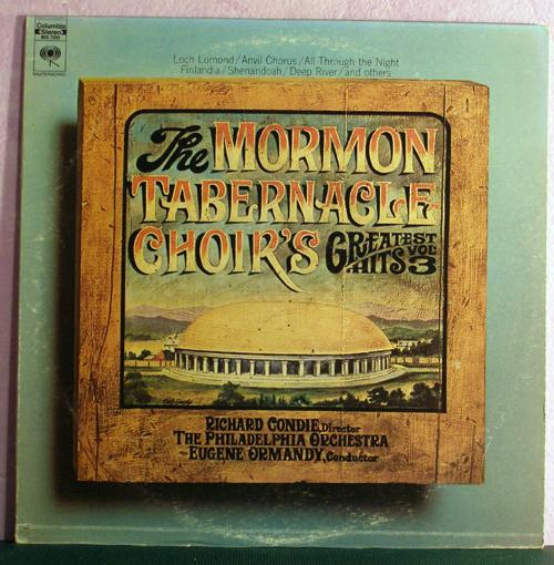 "The Mormon Tabernacle Choir's ""Greatest Hits vol. 3"""