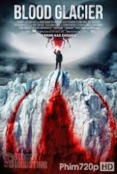 Blood Glacier - Băng Huyết