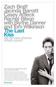 Sợ Cưới - Nụ Hôn Cuối Cùng - The Last Kiss poster