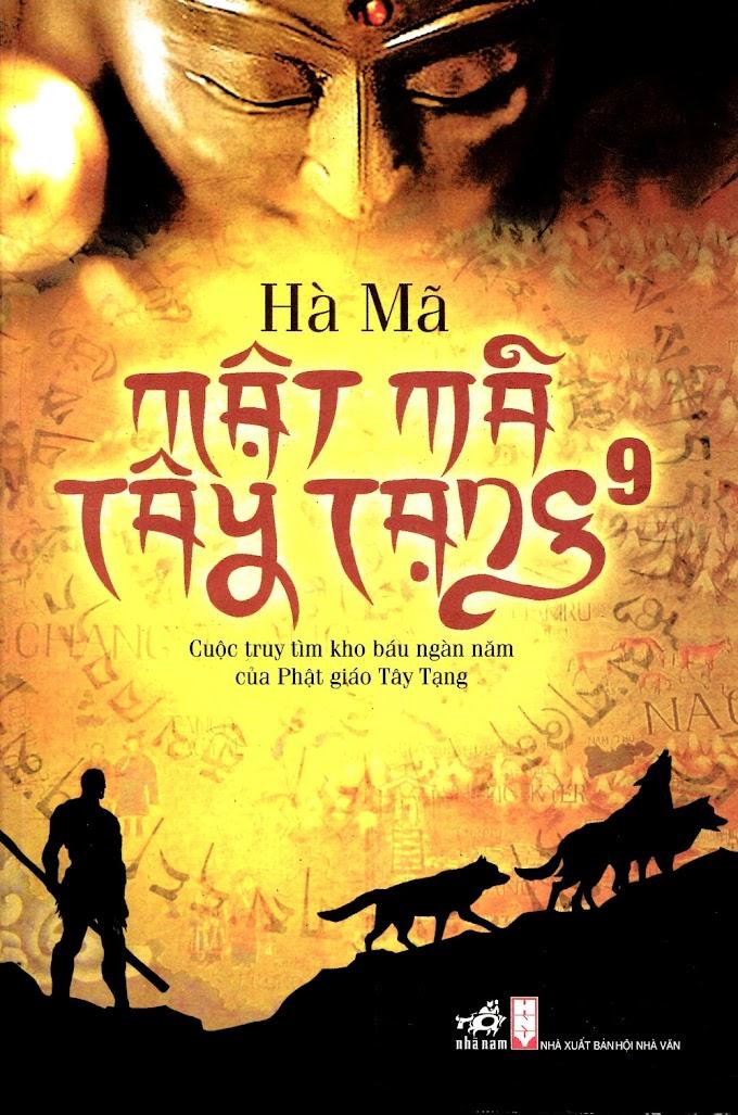 Truyện audio phiêu lưu, hành động sưu tầm: Mật mã Tây Tạng - Hà Mã (Tập  09)