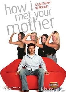 Câu Chuyện Tình Được Thuật Lại 1 - How I Met Your Mother Season 1 poster