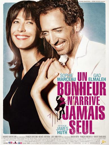Η Αγάπη δεν Έρχεται Μόνη Un Bonheur N'Arrive Jamais Seul Movie Poster