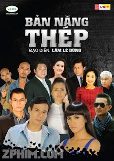 Bản Năng Thép - Trọn Bộ (2014) Poster
