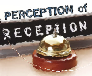 Reception Perception
