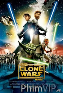 Chiến Tranh Giữa Các Thiên Hà - Star Wars The Clone Wars poster