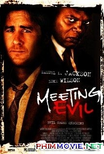 Gặp Quỷ - Meeting Evil