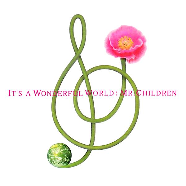 Art Work Japan: Mr.Children - It's a Wonderful World