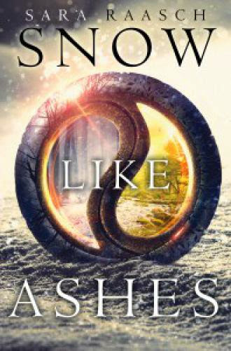 Review Snow Like Ashes By Sara Raasch