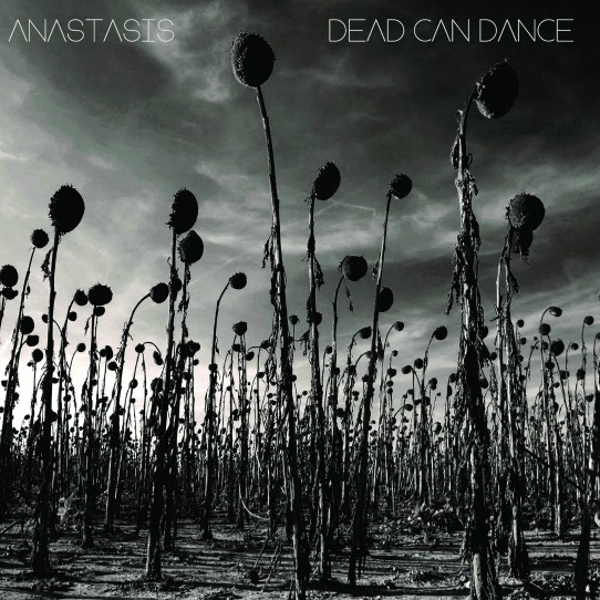Dead Can Dance – Anastasis (2012)