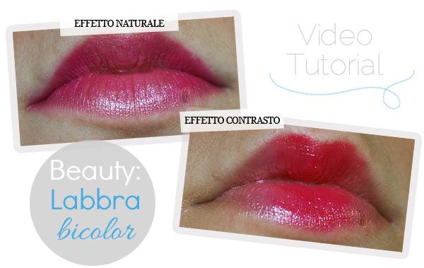 Beauty: Labbra Bicolor – video tutorial