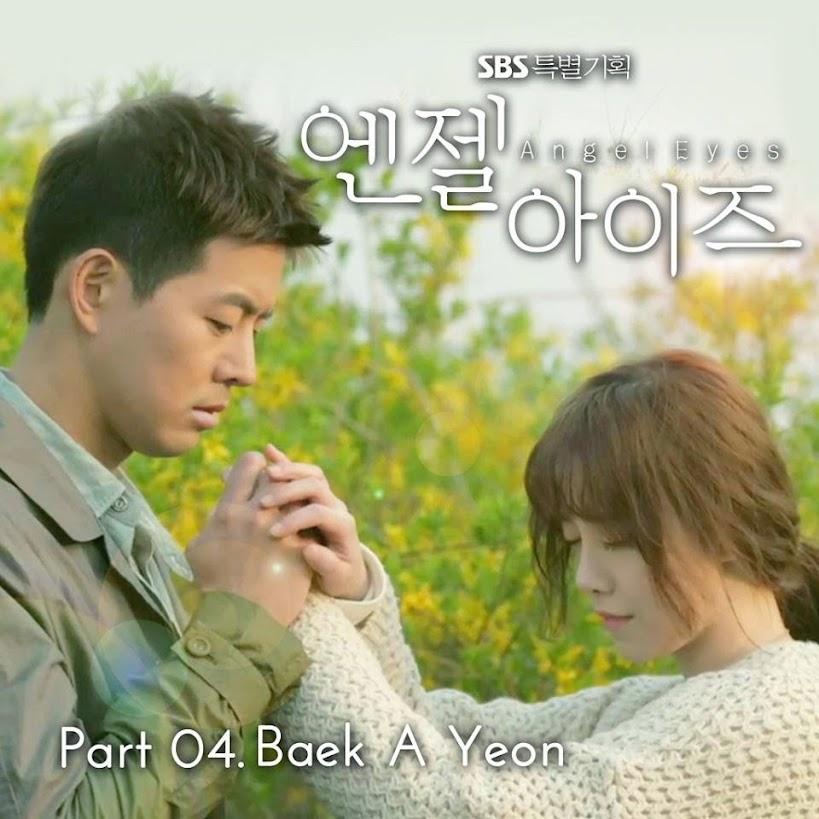 Baek Ah Yeon The Three Things I Have Left (내게 남은 세가지) [Angel Eyes Ost.] K2Ost free download korean song kpop kdrama ost lyric 320 kbps