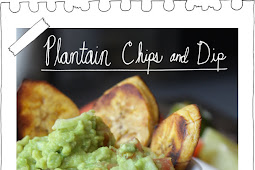 Plantain Chips and Dip