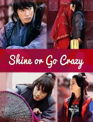 Shine Or Go Crazy - Lời Nguyền Định Mệnh