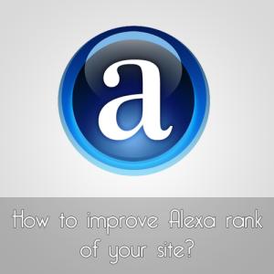 Bagaimana Cara Meningkatkan Alexa Rank Blog atau Website?