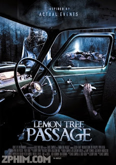Vùng Đất Ma - Lemon Tree Passage (2013) Poster