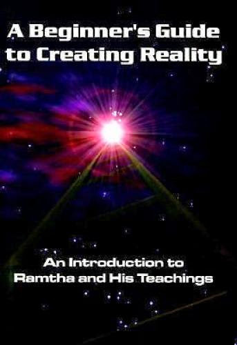 A Beginner Guide To Creating Reality