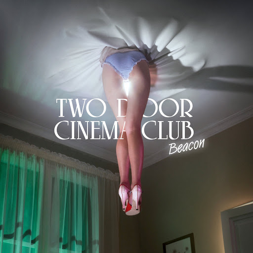 Two Door Cinema Club - Beacon album cover