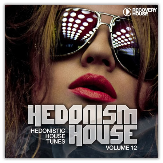 Va Hedonism House Hedonistic House Tunes 2013