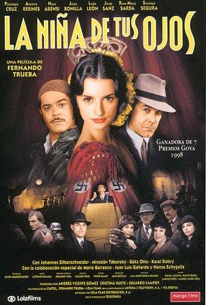 """Cartel de la película """"La niña de tus ojos"""", dirigida por Fernando Trueba e interpretada por Penélope Cruz, Jorge Sanz y Antonio Resines, entre otros"""