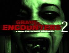مشاهدة فيلم Grave Encounters 2 بجودة BluRay