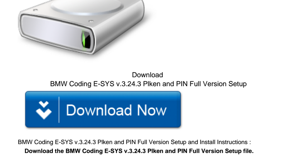 Download BMW Coding E-SYS v 3 24 3 Plken and PIN  pdf