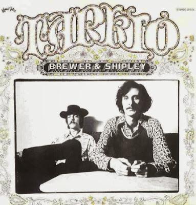 Brewer & Shipley ~ 1970 ~ Tarkio