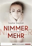 Sophie Hannah - Nimmermehr