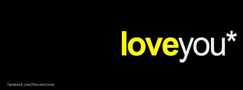 Ảnh bìa đẹp về tình yêu có chữ I LOVE YOU