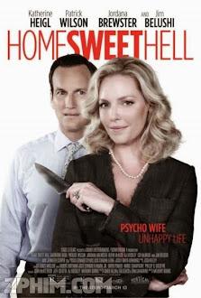 Địa Ngục Ngọt Ngào - Home Sweet Hell (2015) Poster